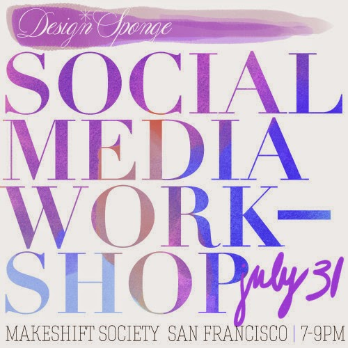 NEW: San Francisco Social Media Workshop July 31st!